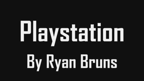 Thumbnail for entry Ryan Bruns'  Playstation Vid.