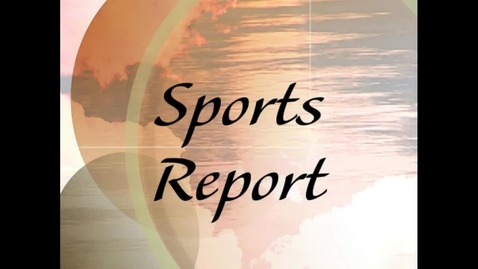 Thumbnail for entry Sports Newscast