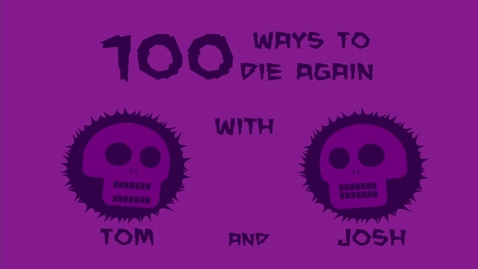 Thumbnail for entry BWong 100 Ways to die animatic
