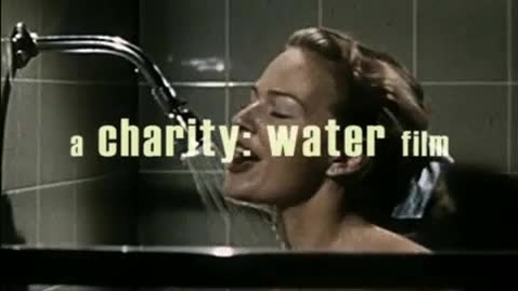 Thumbnail for entry World Water Day Video from Charity Water