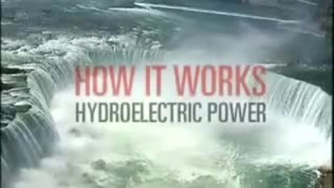 Thumbnail for entry How Hydropower Works (Hydroelectricity)