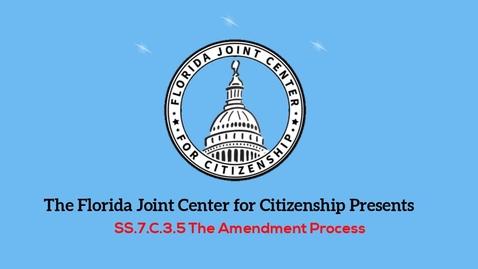 Thumbnail for entry 3.5 The Amendment Process