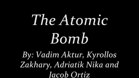 Thumbnail for entry Atomic Bomb