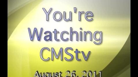 Thumbnail for entry CMStv 8-26-11