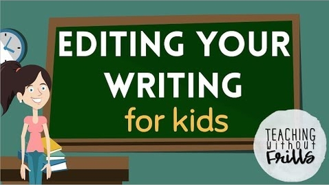 Thumbnail for entry Editing Writing for Kids! |First and Second Grade|