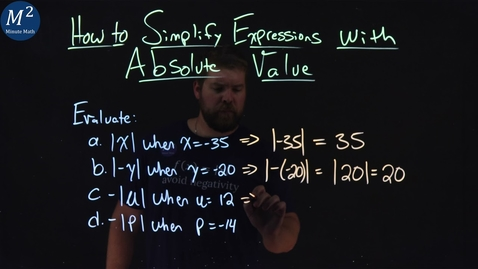 Thumbnail for entry How to Simplify Expressions with Absolute Value | Part 2 of 5 | Minute Math