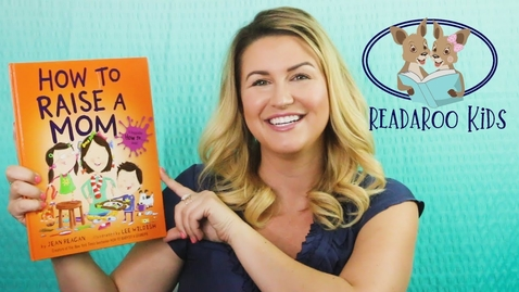 Thumbnail for entry How to Raise A Mom Read Aloud