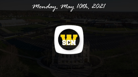 Thumbnail for entry WSCN - Monday, May 10th, 2021