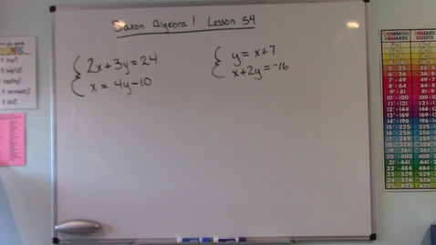 Thumbnail for entry Saxon Algebra 1 - Lesson 54 - Solving Simultaneous Equations by Substitution