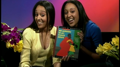 Thumbnail for entry No Mirrors in My Nana's House read by Tia & Tamera Mowry