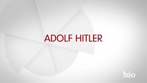 Thumbnail for entry Adolf Hitler Bio