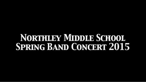 Thumbnail for entry NMS Spring Band Concert 2015