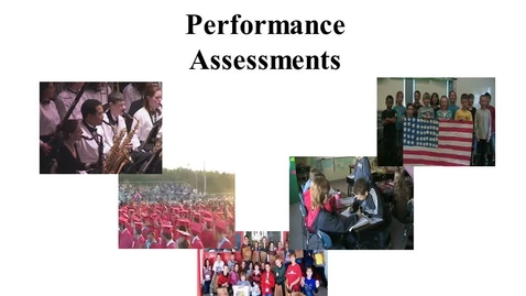Thumbnail for entry Performance Assessments