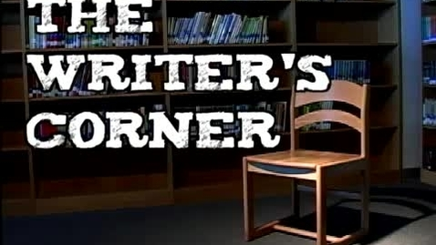 Thumbnail for entry The Writer's Corner