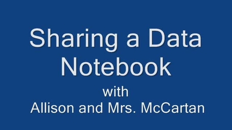 Thumbnail for entry Sharing a Data Notebook