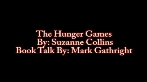 Thumbnail for entry The Hunger Games Booktalk