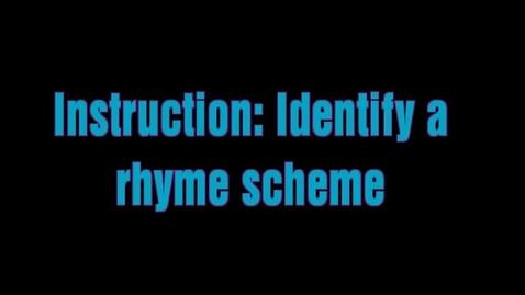Thumbnail for entry Rhyme Scheme Lesson