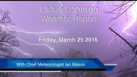 Thumbnail for entry LHSTV Ladue Lightning Weather Report for Friday March 25th