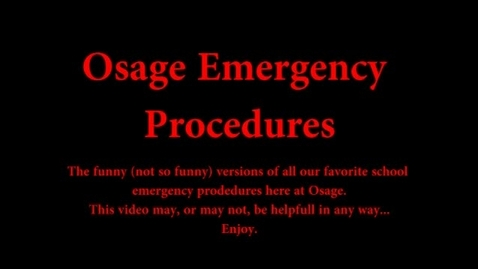 Thumbnail for entry Osage Emergency Procedures