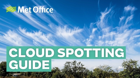 Thumbnail for entry Cloud Spotting Guide from Met Office #REPOST