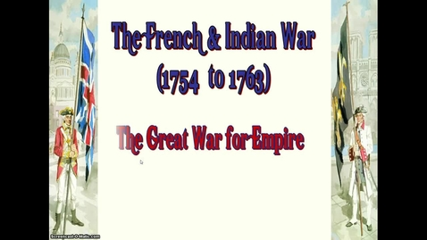 Thumbnail for entry French and Indian War