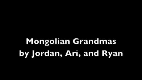 Thumbnail for entry Mongolian Grandmas