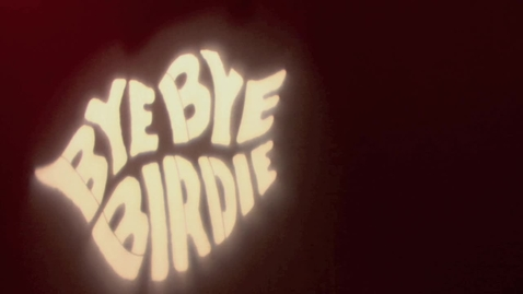 Thumbnail for entry Bye Bye Birdie Backstage