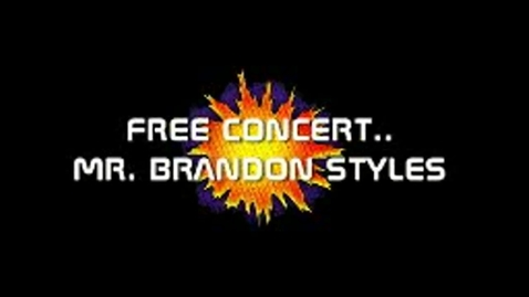 Thumbnail for entry Free Concert:  Mr. Brandon Styles