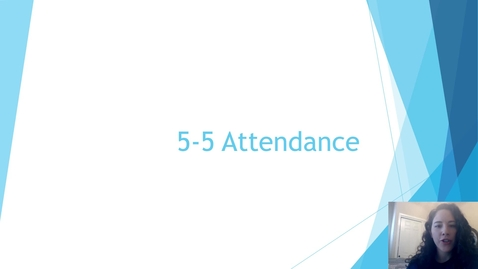 Thumbnail for entry 5-5 Attendance