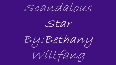 Thumbnail for entry Scandalous Star