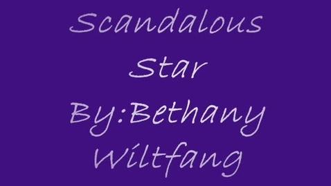 Thumbnail for entry Scandalous Star