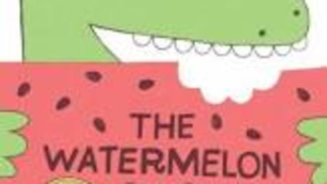 Thumbnail for entry The Watermelon Seed