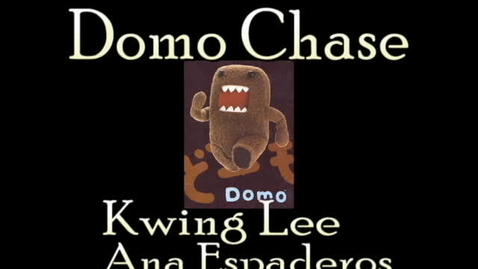 Thumbnail for entry Domo Chase
