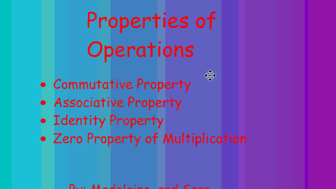 Thumbnail for entry Properties of Operations