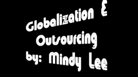Thumbnail for entry Globalization & outsourcing