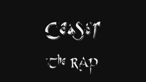 Thumbnail for entry Ceaser rap