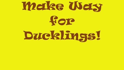 Thumbnail for entry Make Way for Ducklings 2009