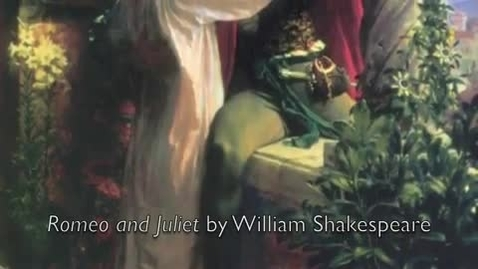 Thumbnail for entry Romeo and Juliet Slideshow