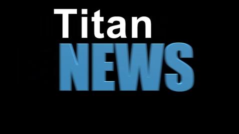 Thumbnail for entry TitanNEWS 3.11.21