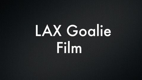 Thumbnail for entry LAX Goalie
