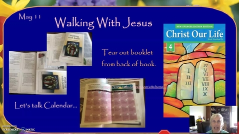 Thumbnail for entry Week of May 11: Walking With Jesus