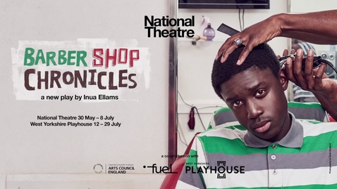 Thumbnail for entry Barber Shop Chronicles | Leeds Playhouse | National Theatre at Home