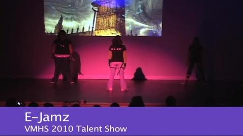 Thumbnail for entry VMHS Talent Show 2010 - E-Jamz