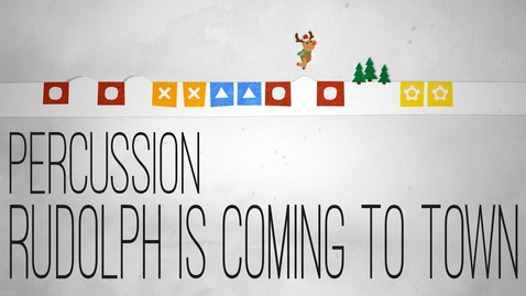Thumbnail for entry Rudolph is coming to town - Percussion