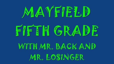 Thumbnail for entry Mayfield Elementary 2009-2010