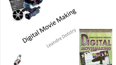 Thumbnail for entry Digital Moviemaking