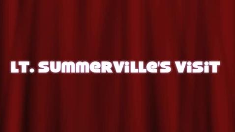 Thumbnail for entry Lt. Summerville's Visit