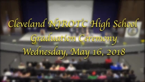 Thumbnail for entry Cleveland NJROTC High School Graduation