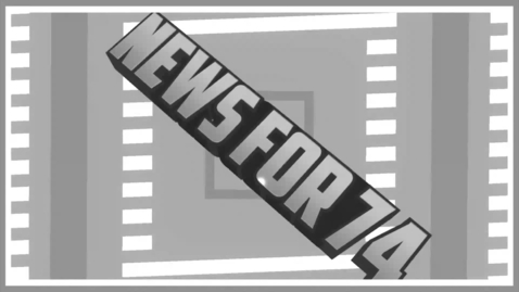 Thumbnail for entry News For 74 2019 Episode 2