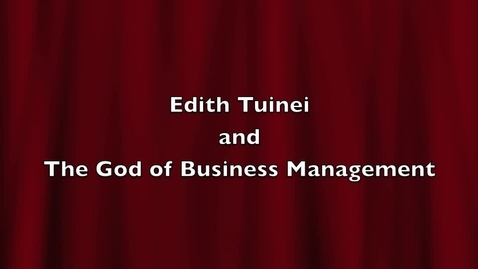 Thumbnail for entry Edith and the God of Business Management